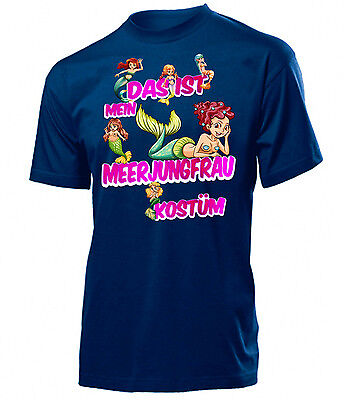 Das Meerjungfrau Kostüm (Karneval Faschingskostüm - DAS IST MEIN MEERJUNGFRAU KOSTÜM T-Shirt Herren S-XXL)