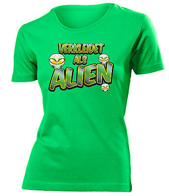 FASCHING - KARNEVAL - VERKLEIDET ALS ALIEN T-Shirt Damen S-XXL