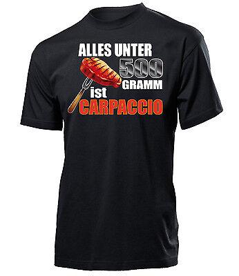 Grillen - BBQ - ALLES UNTER 500 GRAMM IST CARPACCIO T-Shirt Herren S-XXL