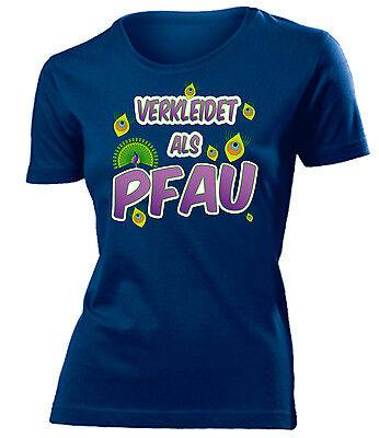 Karnevalskostüm - Faschingskostüm - VERKLEIDET ALS PFAU T-Shirt Damen S-XXL