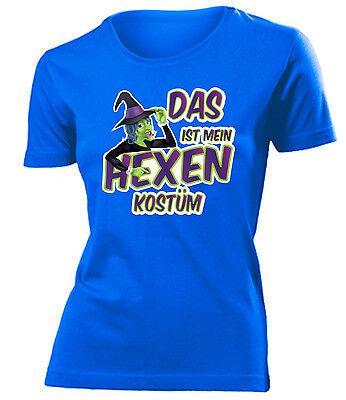 Karnevalskostüm -Das ist mein Hexen Kostüm T-Shirt Damen - Das Hexe Kostüm