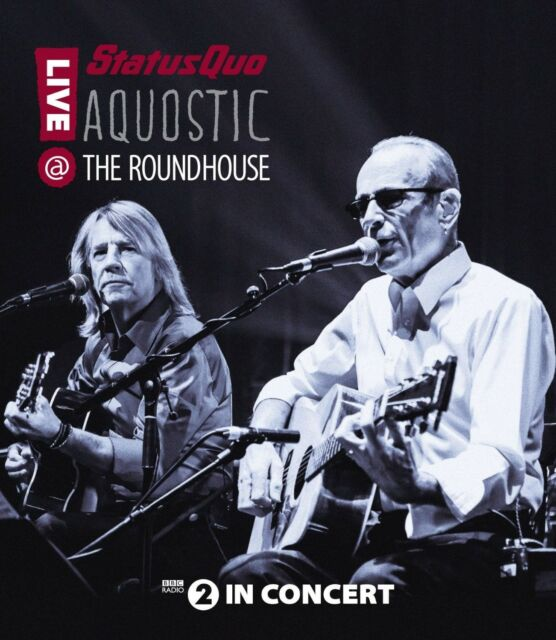 STATUS QUO - AQUOSTIC! LIVE AT THE ROUNDHOUSE  BLU-RAY NEW!