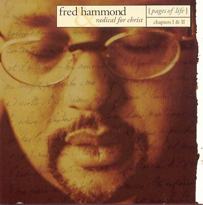 Fred Hammond & Radical for Christ Pages of Life Ch. I & II 2CD