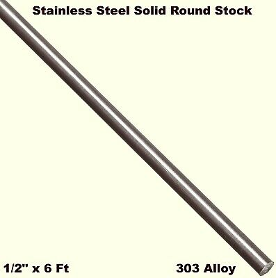 Stainless Steel Solid Round Stock 12 X 6 Ft  303 Unpolished Rod 72 Length