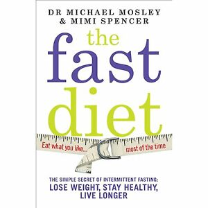 The-Fast-Diet-The-Secret-of-Intermittent-Fasting-NEW-Book-Free-Next-Day-Del