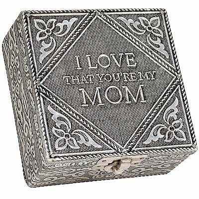 I Love that You are My Mom Silver Color Metal Jewelry Keepsake Decorative Box