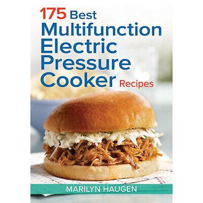 175 Best Multifunction Electric Pressure Cooker Recipes Cookbook Paperback