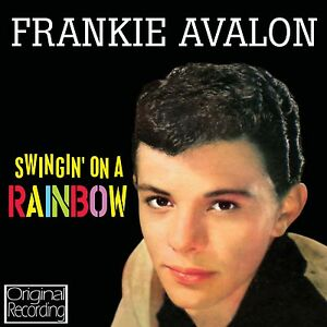 Frankie Avalon - Swingin' On A Rainbow CD