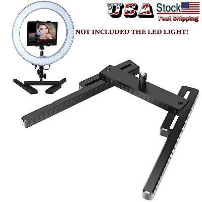 US STOCK Adjustable LED Ring Beauty Light Desktop Stand Bracket Fr Makeup Selfie