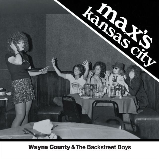 "WAYNE COUNTY & the Backstreet Boys 'Max's Kansas City 1976' ltd WHITE vinyl 7"""