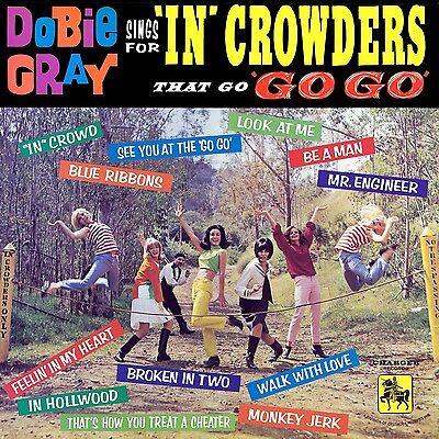 Dobie Gray Sings für ' ' Crowders That' Go Go