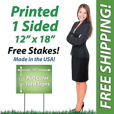 50 - 12x18 Full Color Yard Signs Political Signs Real Estate Signs Sign Stakes