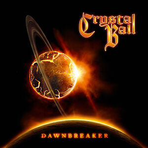 CRYSTAL BALL Dawnbreaker CD ( 200844 ) !! Melodic Metal