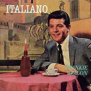 Frankie Avalon – Italiano CD