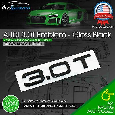 Audi 3.0T Gloss Black Emblem 3D Rear Trunk Badge Nameplate Compact S Line OEM A6
