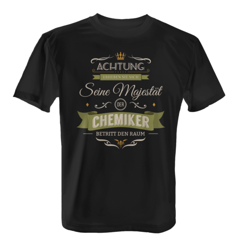 Majestät Chemiker Herren T-Shirt Spruch Geschenk Idee Chemie Ingenieur Lustig