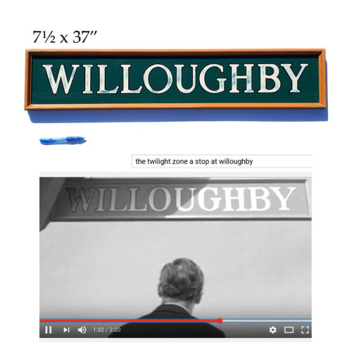 Willoughby train station sign from Twilight Zone