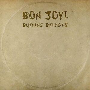 Burning Bridges Bon Jovi [Audio CD] New & Sealed