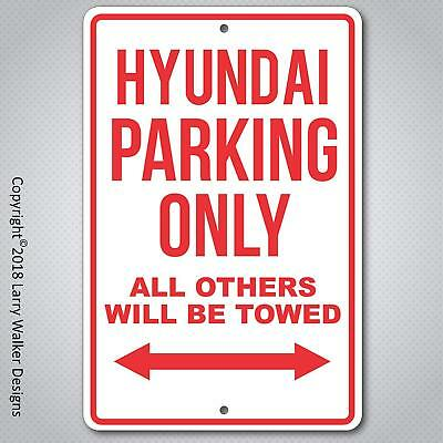 Hyundai Impala Parking only Aluminum sign with All Weather UV Protective Coating