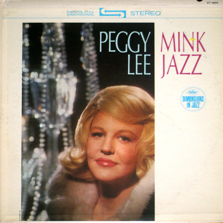 Peggy Lee - Mink Jazz EX/EX B2-1369 Vinyl LP - $25.00