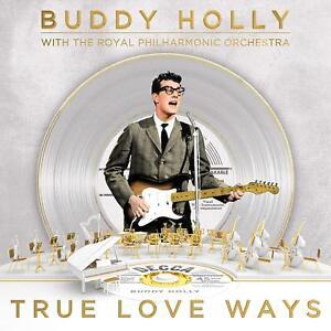 BUDDY HOLLY (The Royal Philharmonic Orchestra) 'TRUE LOVE WAYS' VINYL LP (14 Dec