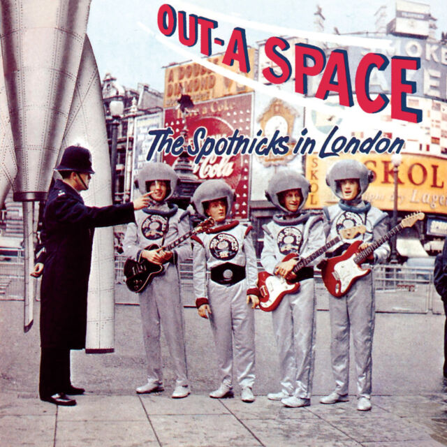 The Spotnicks - Out-A Space - The Spotnicks In London CD