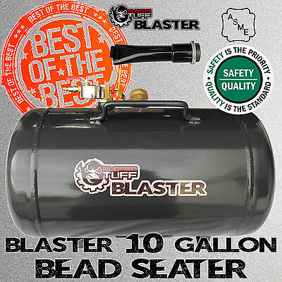 RUGGED TUFF 10 GALLON BLASTER TIRE BEAD SEATER AIR SEATING TOOL 150PSI ASME TANK