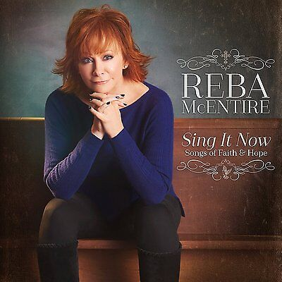 Reba Mcentire - Sing It Now: Songs Of Faith & Hope 2CD New & Sealed