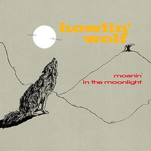 Howlin' Wolf – Moanin' In The Moonlight CD
