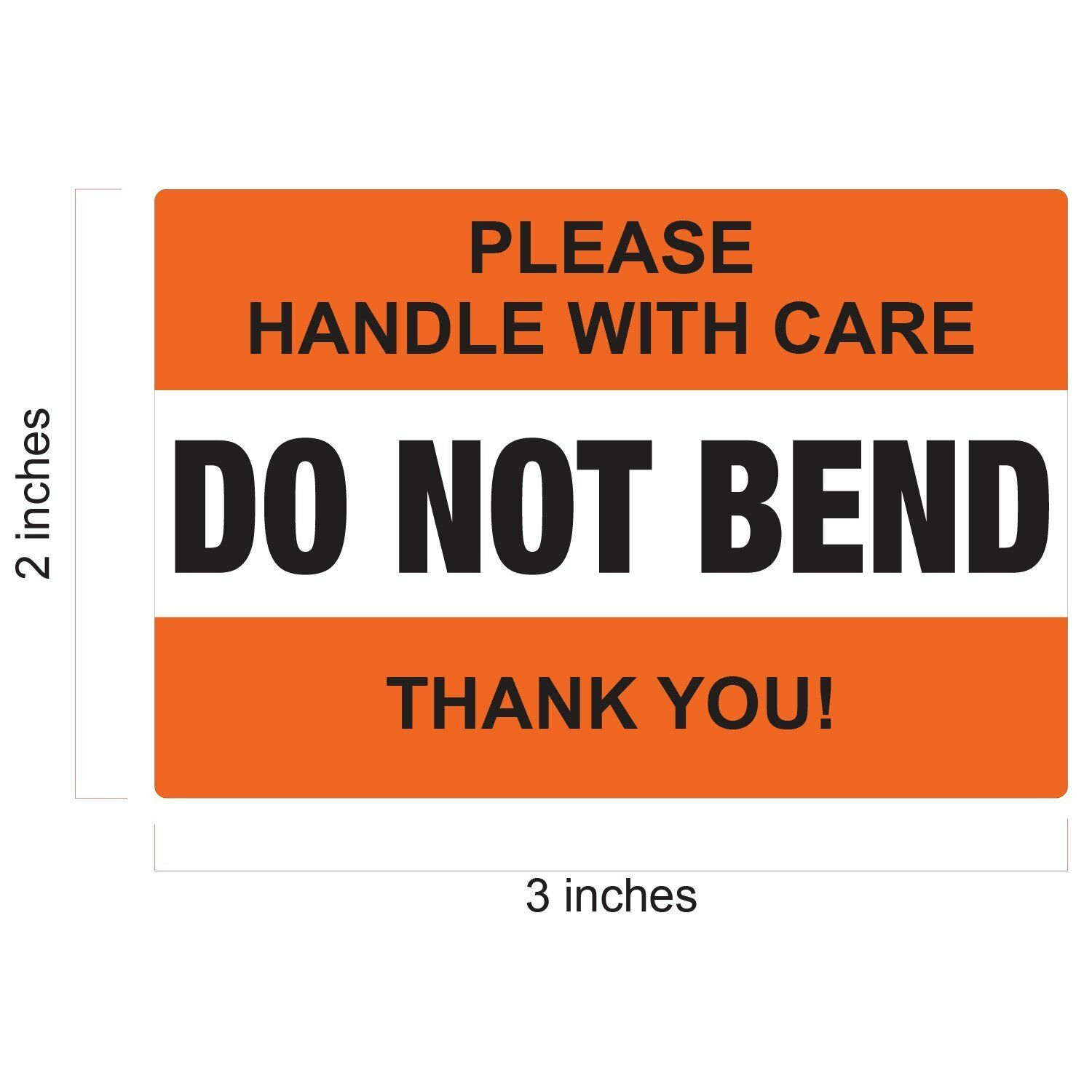 """DO NOT BEND Handle With Care Label Stickers 2""""x 3"""" Waterproo"""