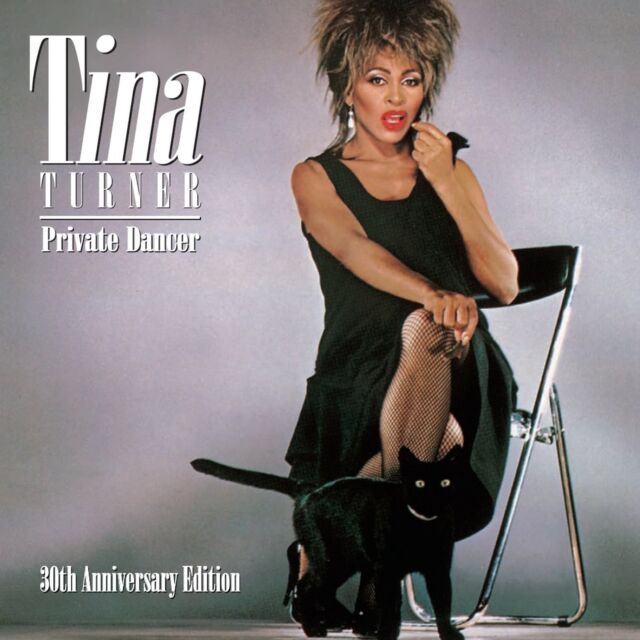 TINA TURNER: PRIVATE DANCER: 30TH ANNIVERSARY DELUXE 2CD ALBUM SET (2015)