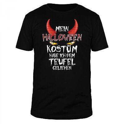 Mein Halloween Kostüm habe ich dem Teufel geliehen - Horror Verkleiden Fun Shirt