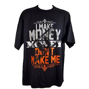 I make money dont make me black t shirt for How to make money selling t shirts