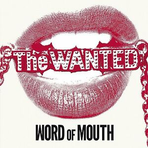 The Wanted - Word of Mouth (CD 2013) NEW/SEALED