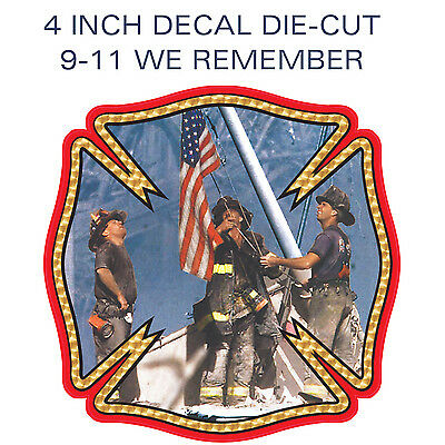 Firefighters 911 We Remember 9-11 Vinyl Decal Glossy Sticker - 1 Piece - 4 Inch