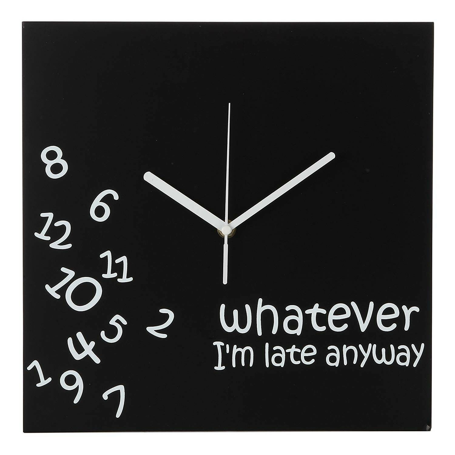 Whatever I'm Late Anyway | Battery Operated Unique Wall Cloc