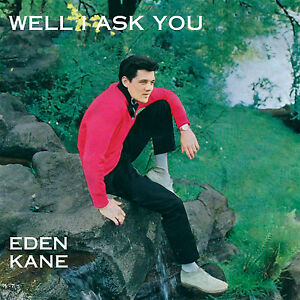 Eden Kane – Well I Ask You CD