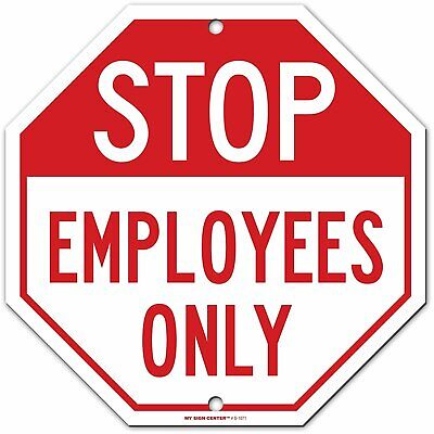 Stop Employees Only Sign Octagon Aluminum 11 X 11 My Sign Center