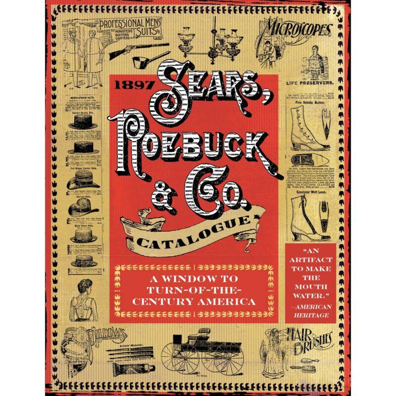 1897 Sears, Roebuck & Co. Catalogue