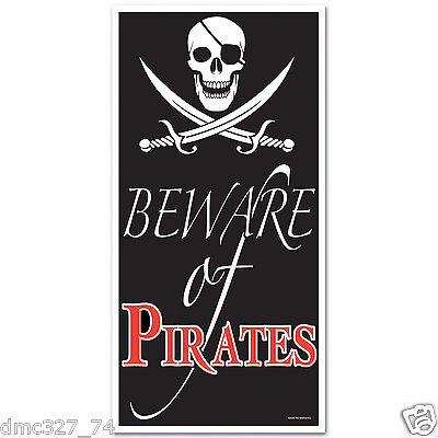 1 Party Decoration Prop PIRATE SKULL Jolly Roger BEWARE OF PIRATES DOOR COVER (Pirate Decoration)