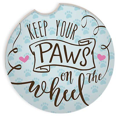 Keep Your Paws On The Wheel Car Coaster New Paw Prints Auto Drink Holder Dog Cat