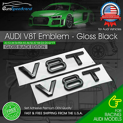 Audi V8T Emblem Gloss Black OEM Side Fender Badge A4 A5 A6 A7 S6 Q3 Q5 Q7 TT 2x