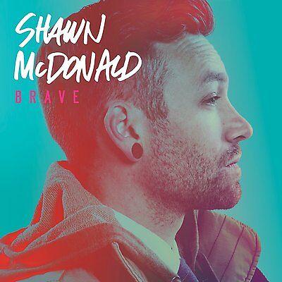 Brave   Shawn Mcdonald  Cd