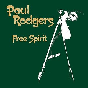 PAUL RODGERS FREE SPIRIT CD & DVD ALBUM SET (June 29th 2015)