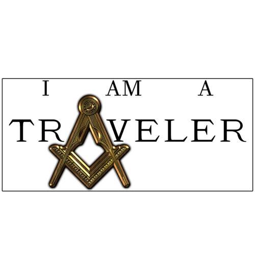 I Am a Traveler Square & Compass Masonic Bumper Sticker - [11