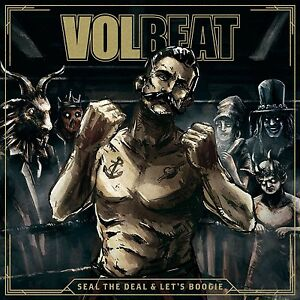 VOLBEAT : SEAL THE DEAL & LET'S BOOGIE   -  CD New & Sealed