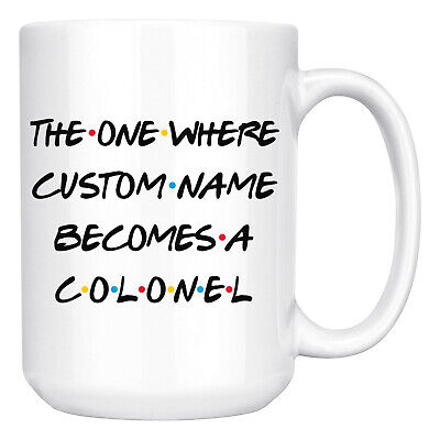 Personalized Colonel Promotion Mug, Colonel Promoted Army Rank Present Gift Colonel Coffee Mug