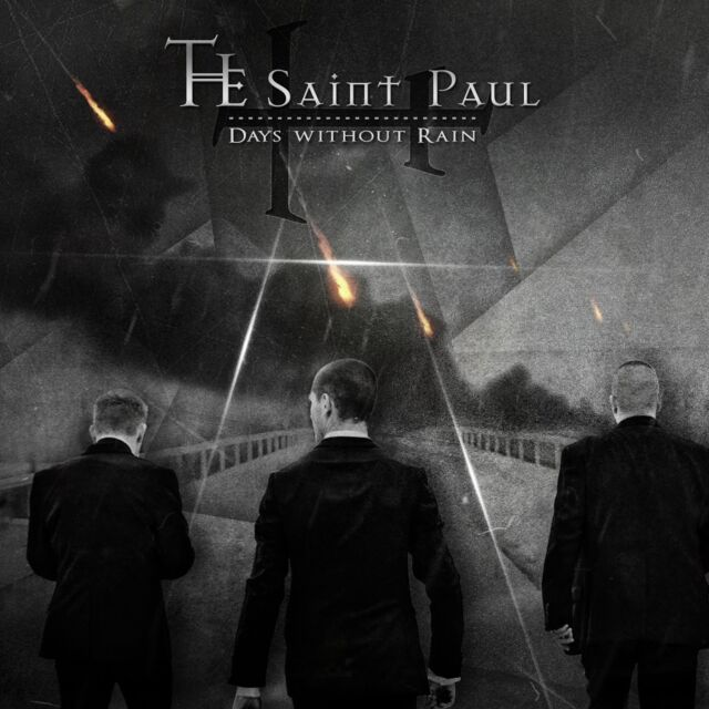 THE SAINT PAUL Days Without Rain CD 2015