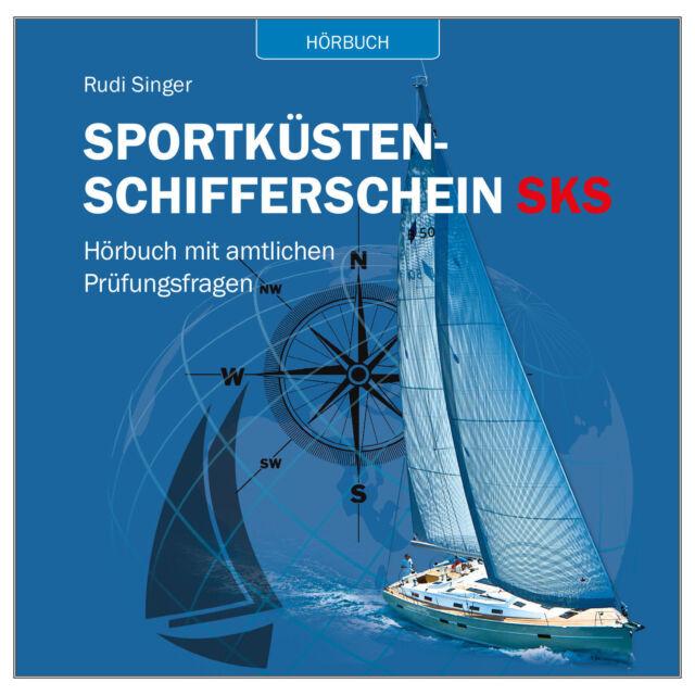 Hörbuch - Sportküstenschifferschein SKS # Ausbildung Prüfung CD 9783981361322