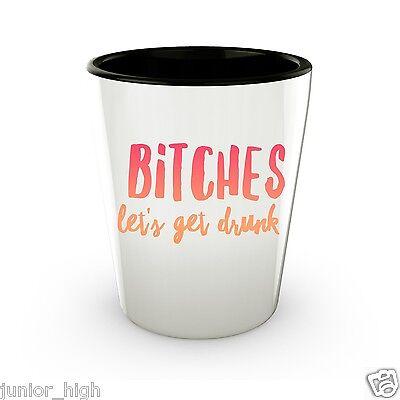 Funny Shot Glasses for Girls Women College Bitches, Let's Get Drunk](Funny Shot Glasses)